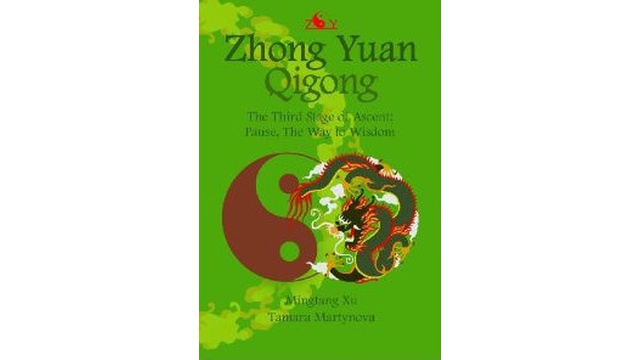 Zhong Yuan Qigong. The Third Stage of Ascent: Pause, The Way to Wisdom